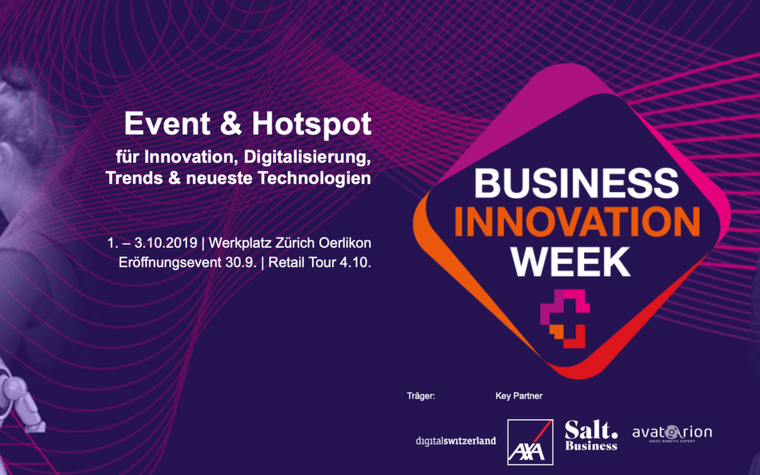 Wir sind an der BUSINESS INNOVATION WEEK 2019